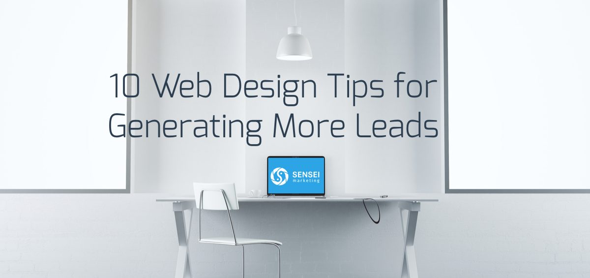 10 Web Design Tips for Generating More Leads