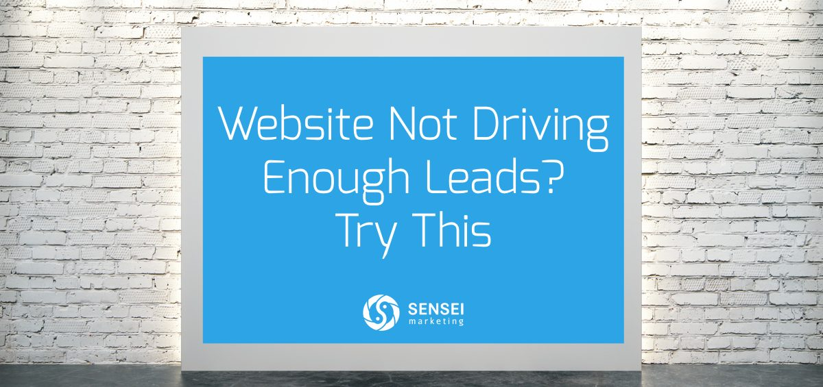 Website Not Driving Enough Leads? Try This