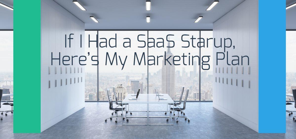 example of saas marketing plan