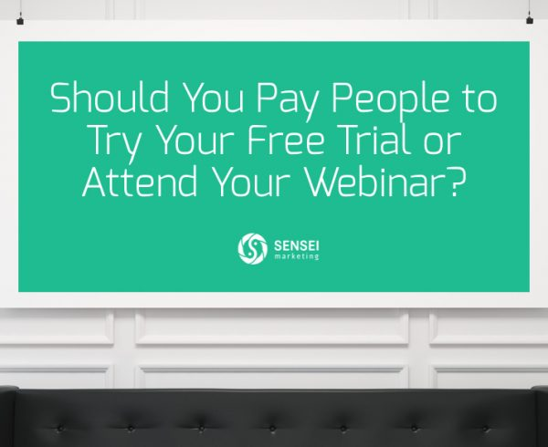 Should You Pay People to Try Your Free Trial or Attend Your Webinar?