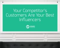 Your Competitor's Customers Are Your Best Influencers