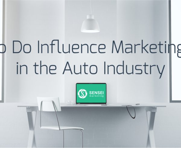 influence marketing auto industry case study